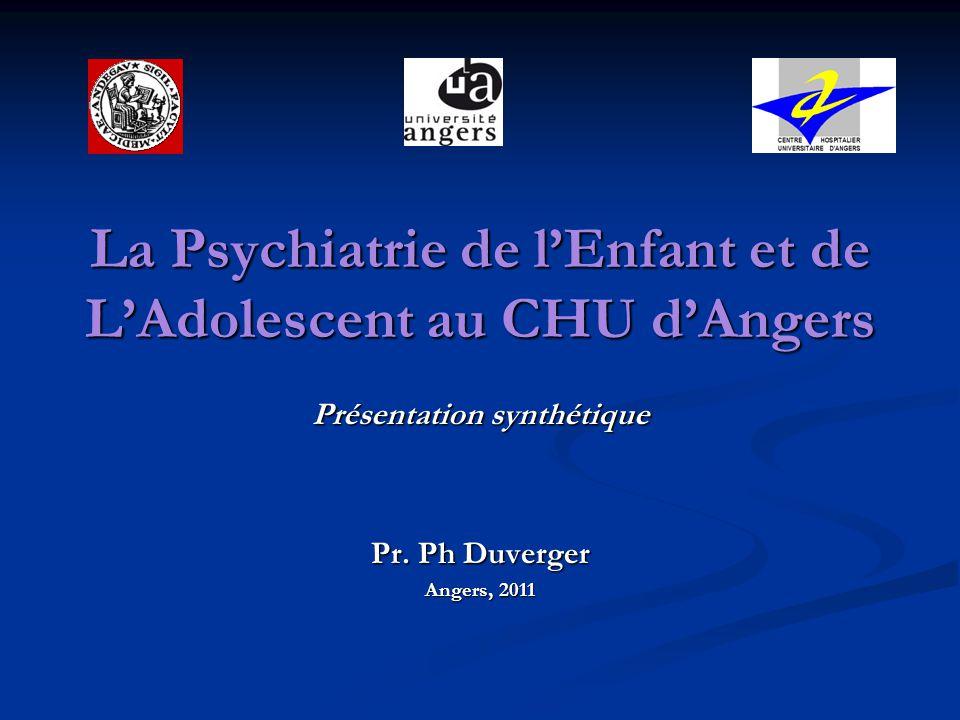La Psychiatrie de l'Enfant et de L'Adolescent au CHU d'Angers