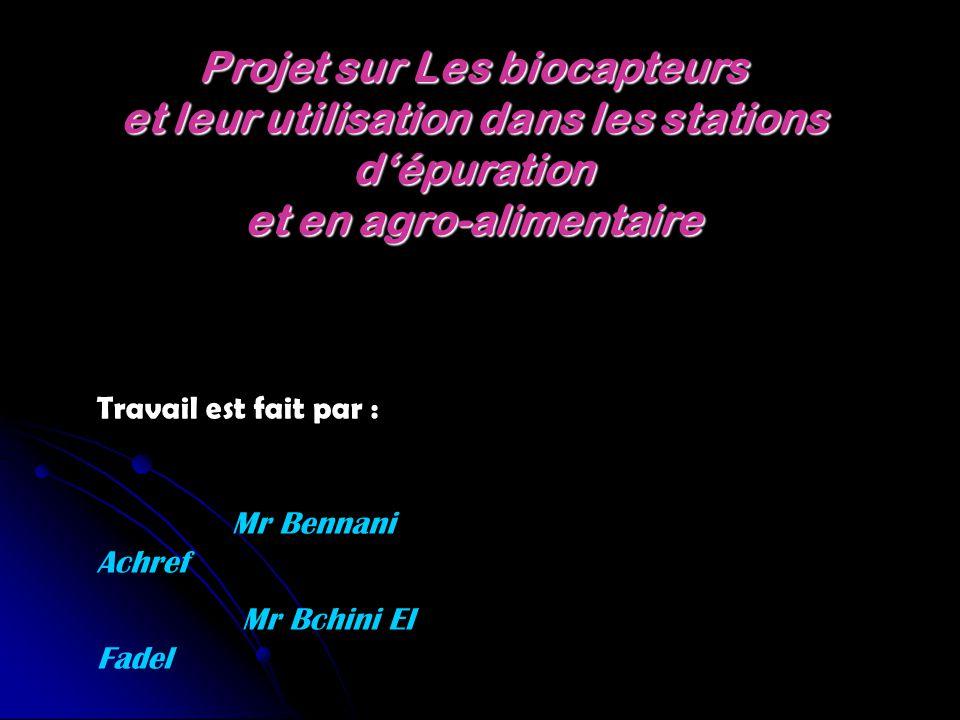 Projet sur Les biocapteurs et leur utilisation dans les stations d'épuration et en agro-alimentaire