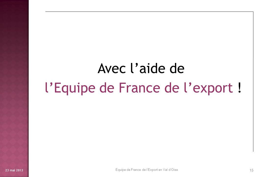 l'Equipe de France de l'export !