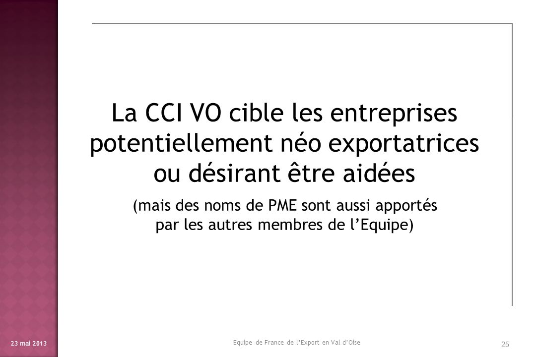 La CCI VO cible les entreprises potentiellement néo exportatrices