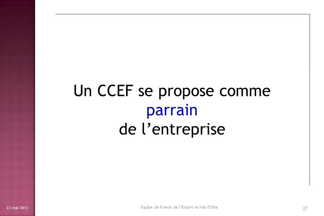 Un CCEF se propose comme parrain de l'entreprise