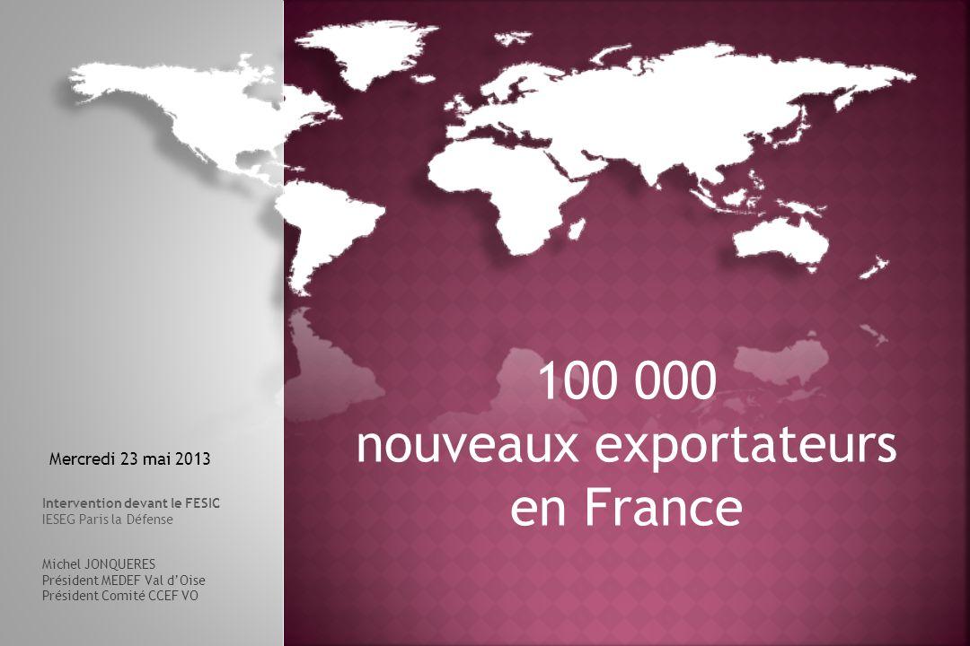 100 000 nouveaux exportateurs en France