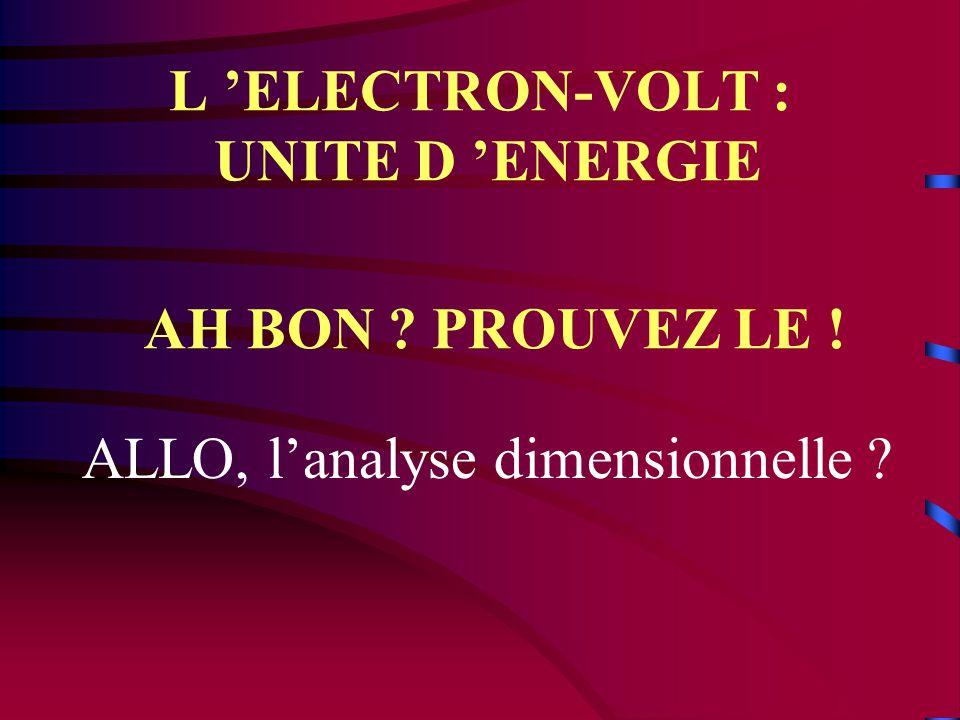 L 'ELECTRON-VOLT : UNITE D 'ENERGIE