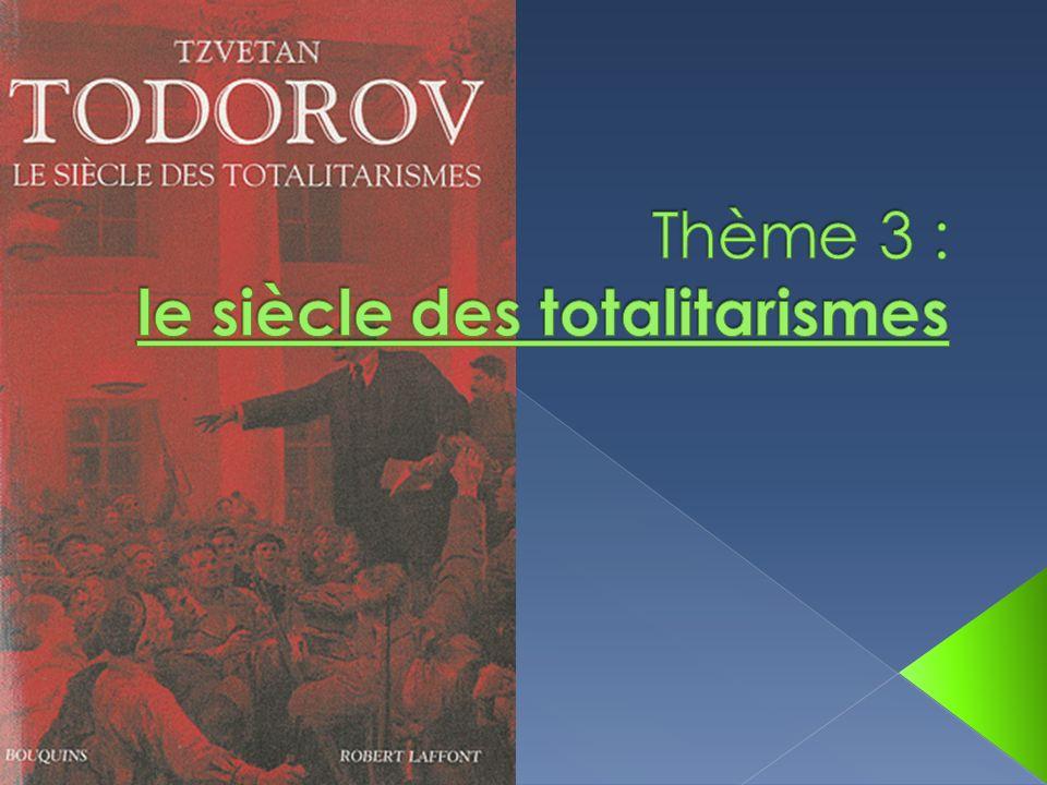 Thème 3 : le siècle des totalitarismes
