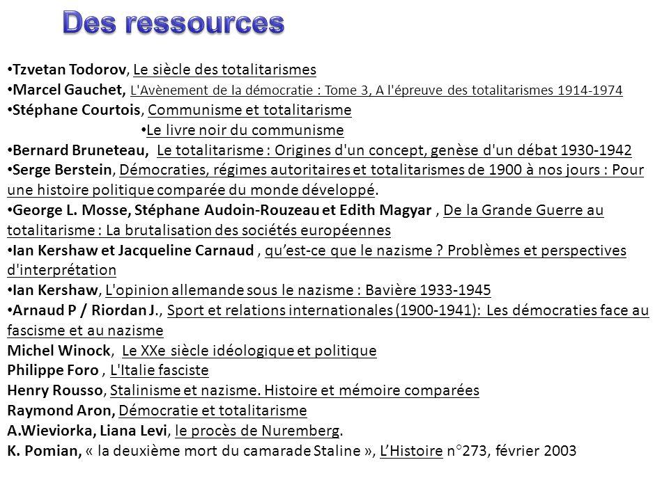 Des ressources Tzvetan Todorov, Le siècle des totalitarismes