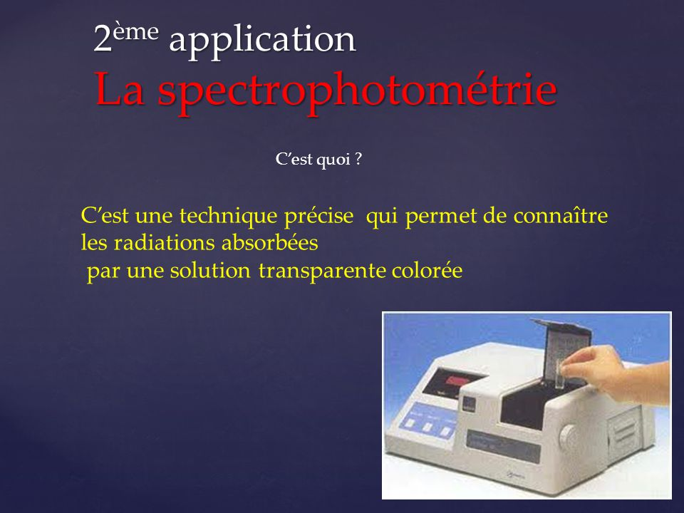 2ème application La spectrophotométrie