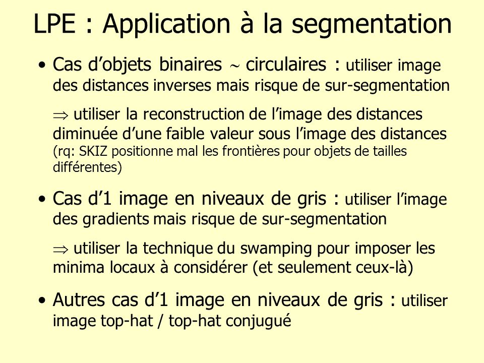LPE : Application à la segmentation