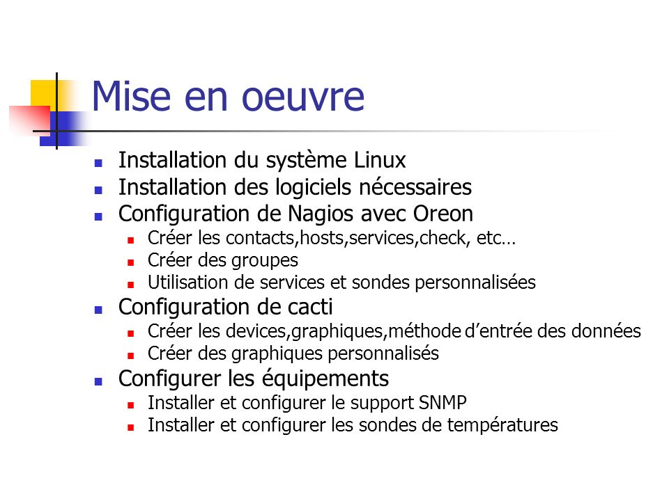 Mise en oeuvre Installation du système Linux