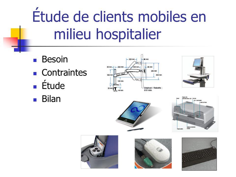 Étude de clients mobiles en milieu hospitalier