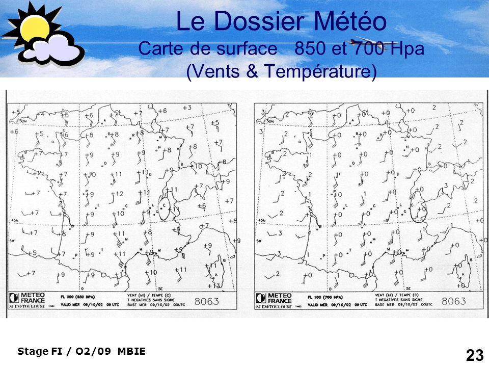 Le Dossier Météo Carte de surface 850 et 700 Hpa (Vents & Température)