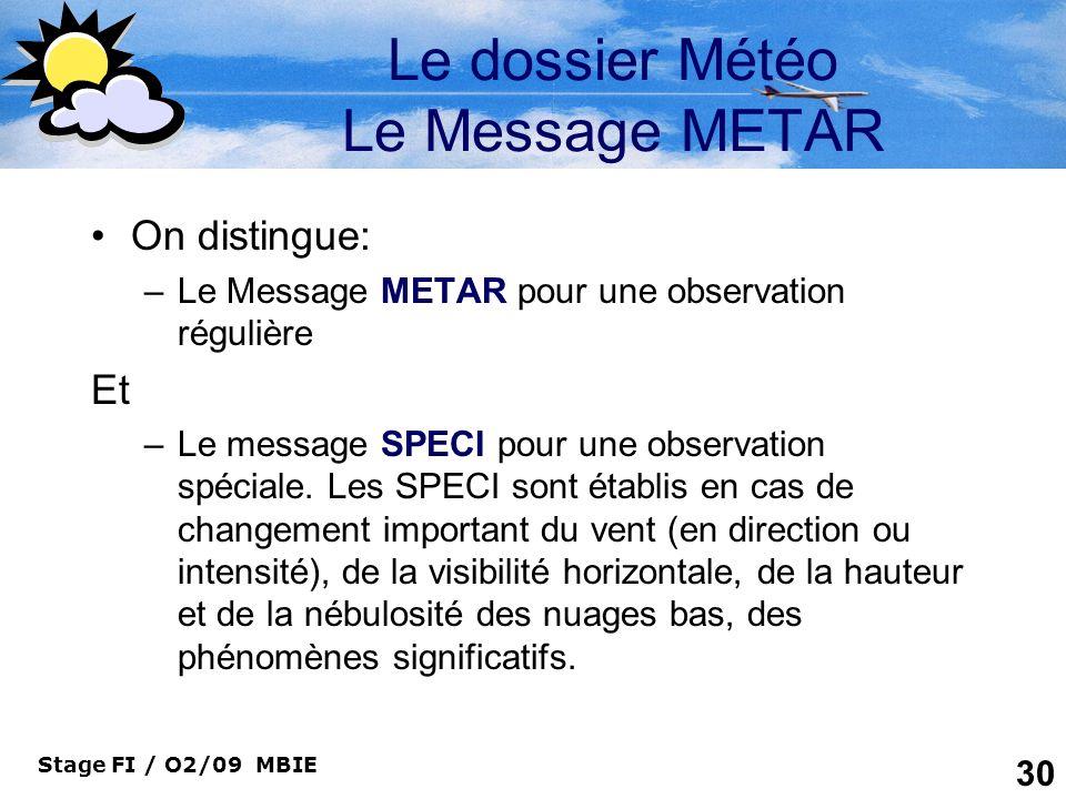 Le dossier Météo Le Message METAR