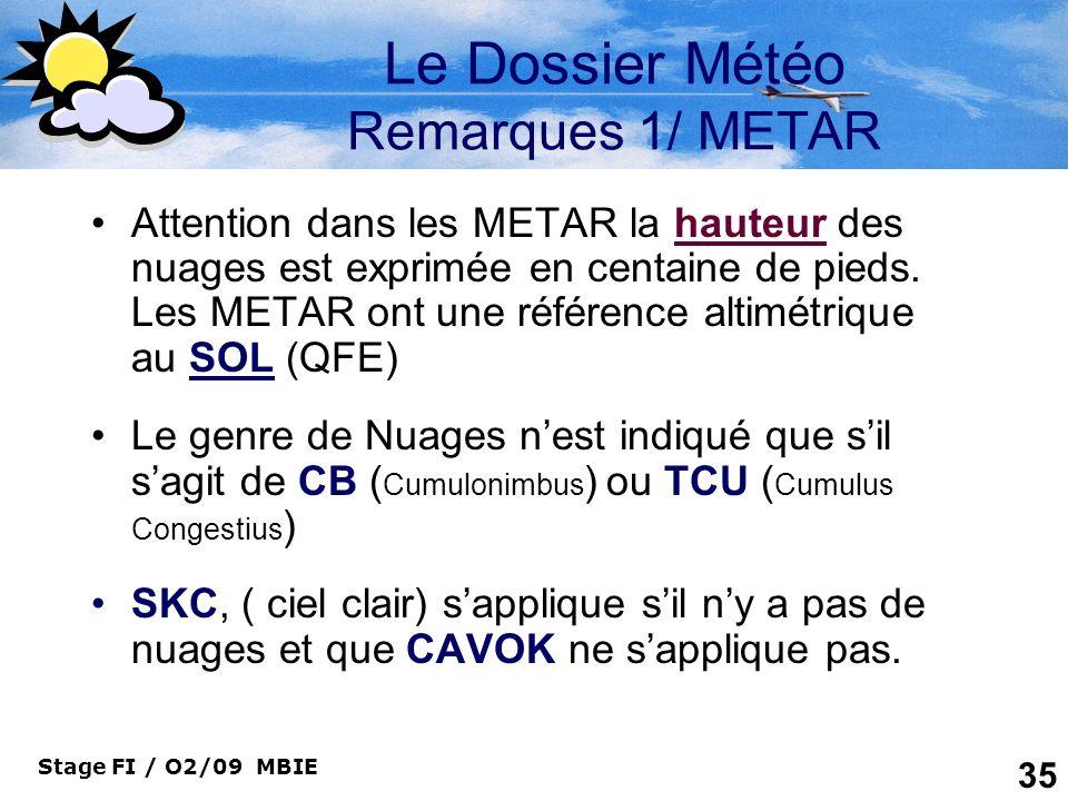 Le Dossier Météo Remarques 1/ METAR