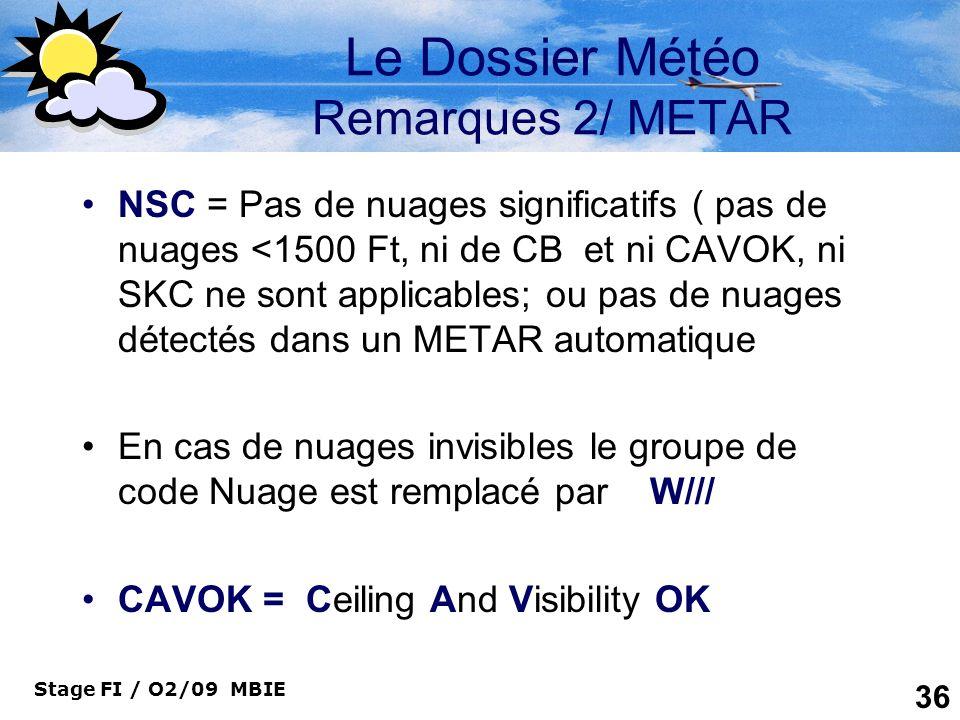 Le Dossier Météo Remarques 2/ METAR