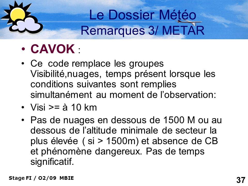 Le Dossier Météo Remarques 3/ METAR