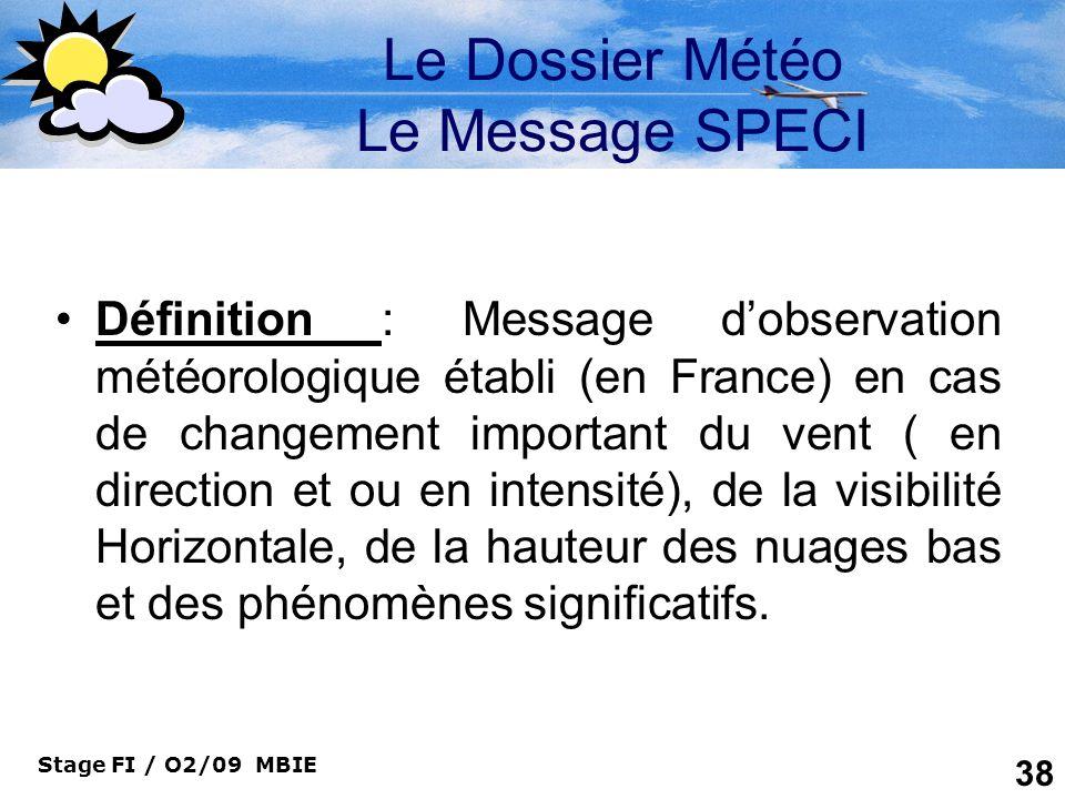 Le Dossier Météo Le Message SPECI