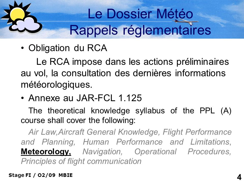 Le Dossier Météo Rappels réglementaires