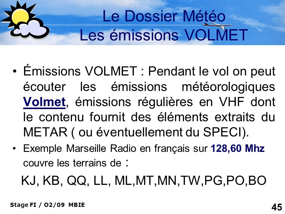 Le Dossier Météo Les émissions VOLMET