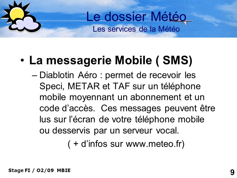 Le dossier Météo Les services de la Météo