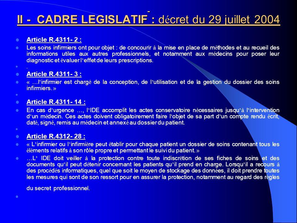 II - CADRE LEGISLATIF : décret du 29 juillet 2004