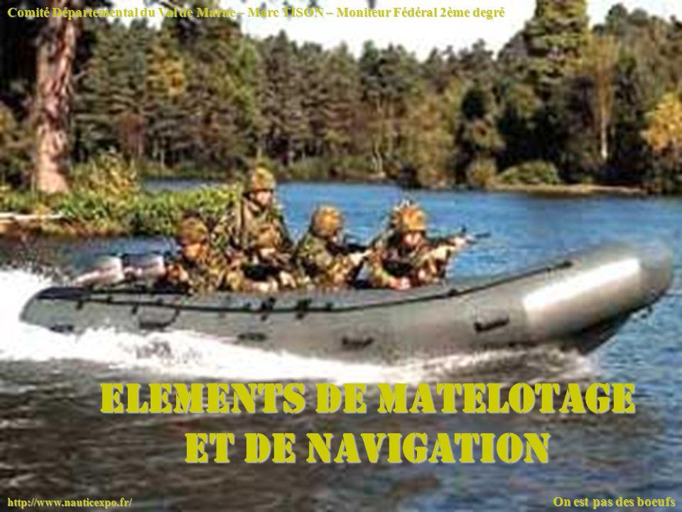 ELEMENTS DE MATELOTAGE ET DE NAVIGATION