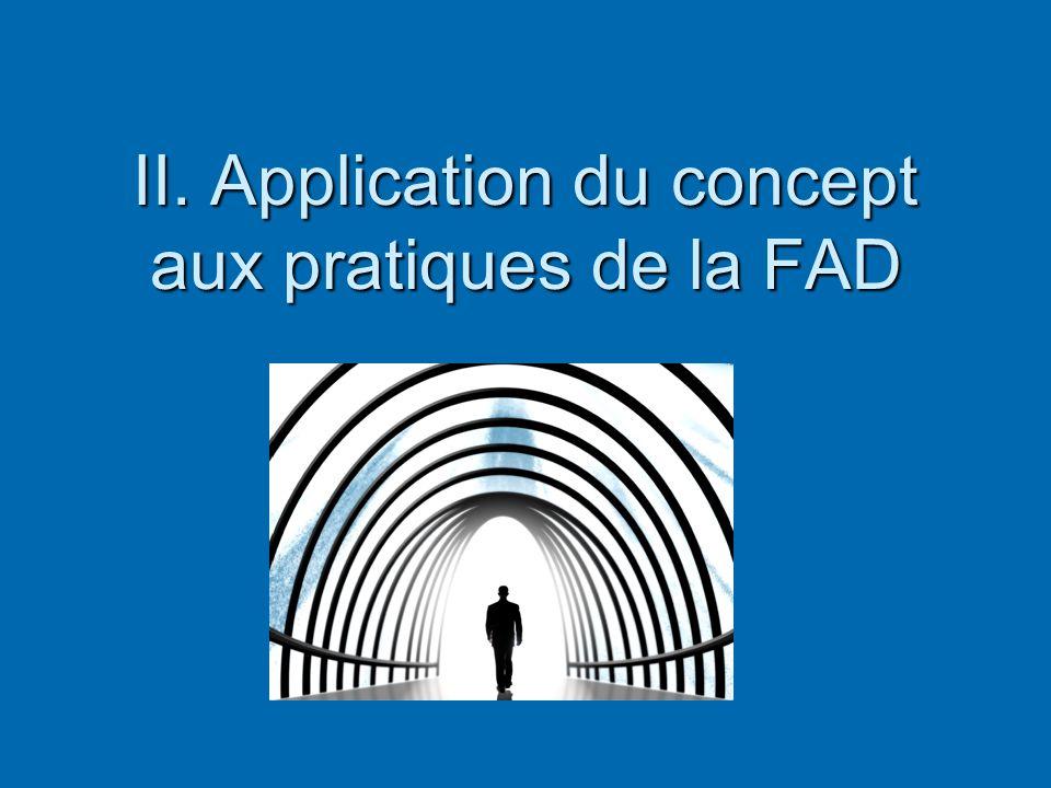 II. Application du concept aux pratiques de la FAD