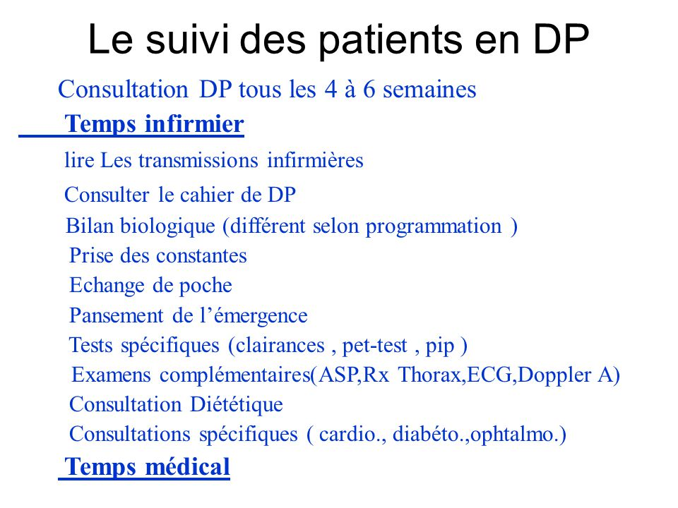 Le suivi des patients en DP