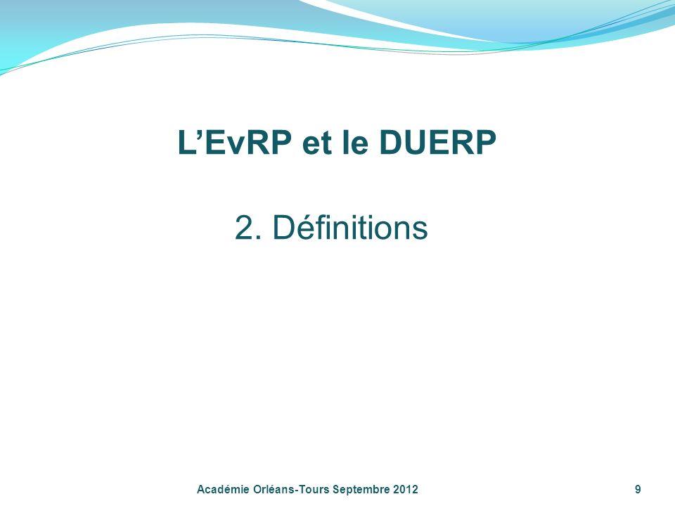 L'EvRP et le DUERP 2. Définitions