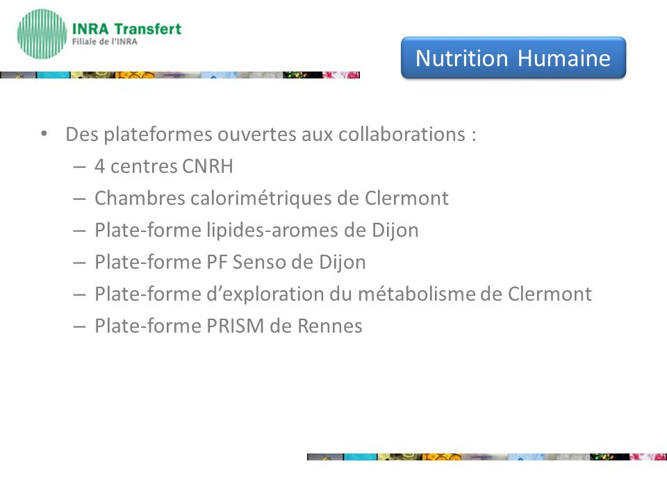 Nutrition Humaine Des plateformes ouvertes aux collaborations :