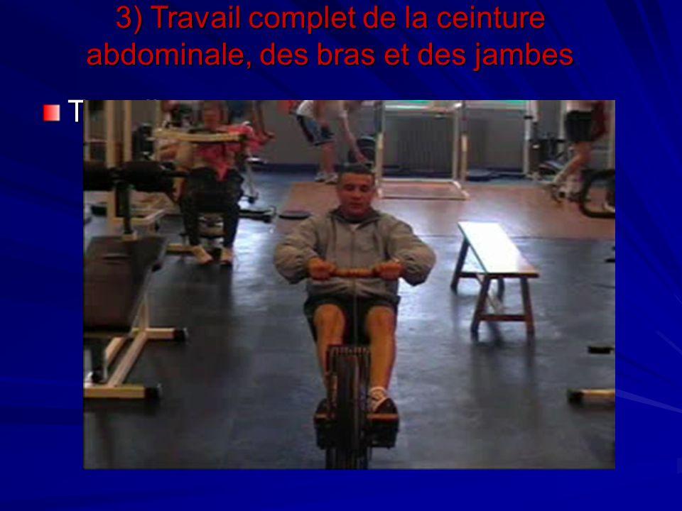 3) Travail complet de la ceinture abdominale, des bras et des jambes