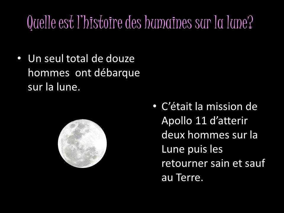 Quelle est l'histoire des humaines sur la lune