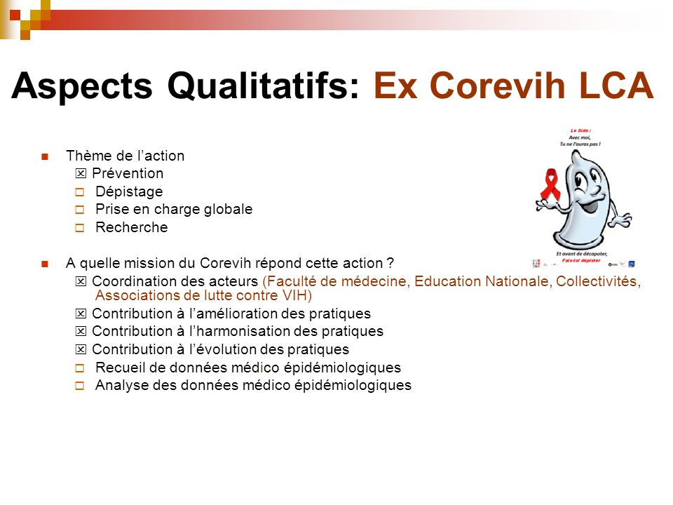 Aspects Qualitatifs: Ex Corevih LCA