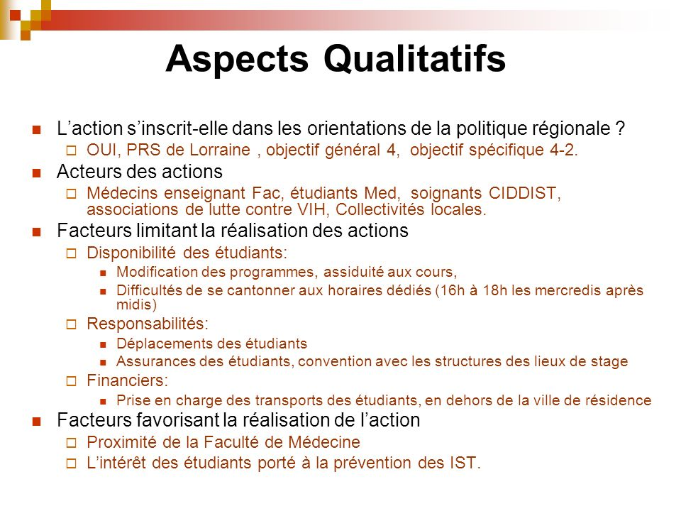 Aspects Qualitatifs L'action s'inscrit-elle dans les orientations de la politique régionale