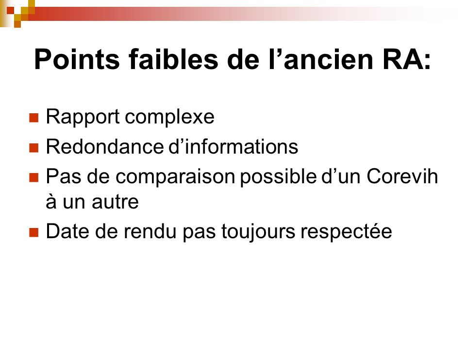 Points faibles de l'ancien RA: