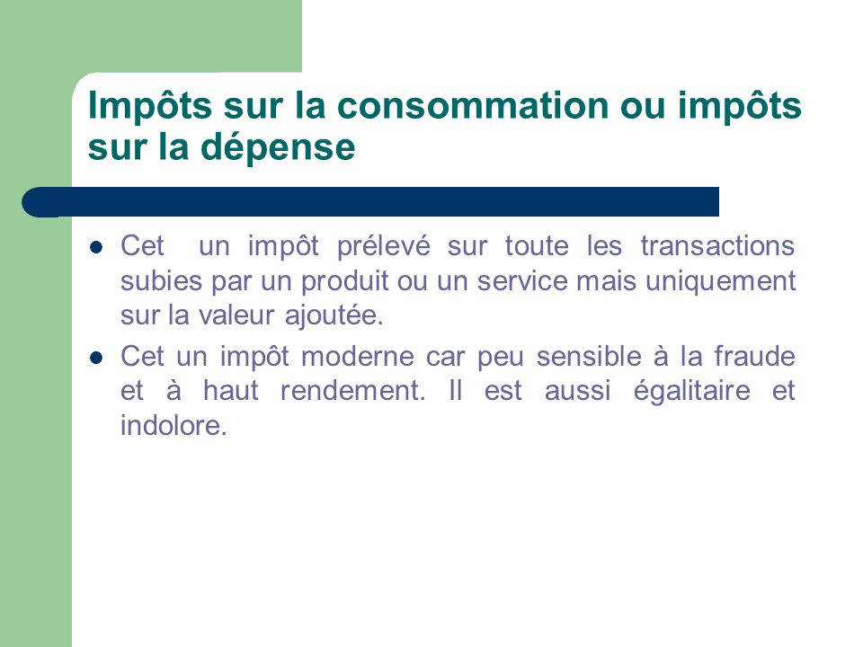 Impôts sur la consommation ou impôts sur la dépense