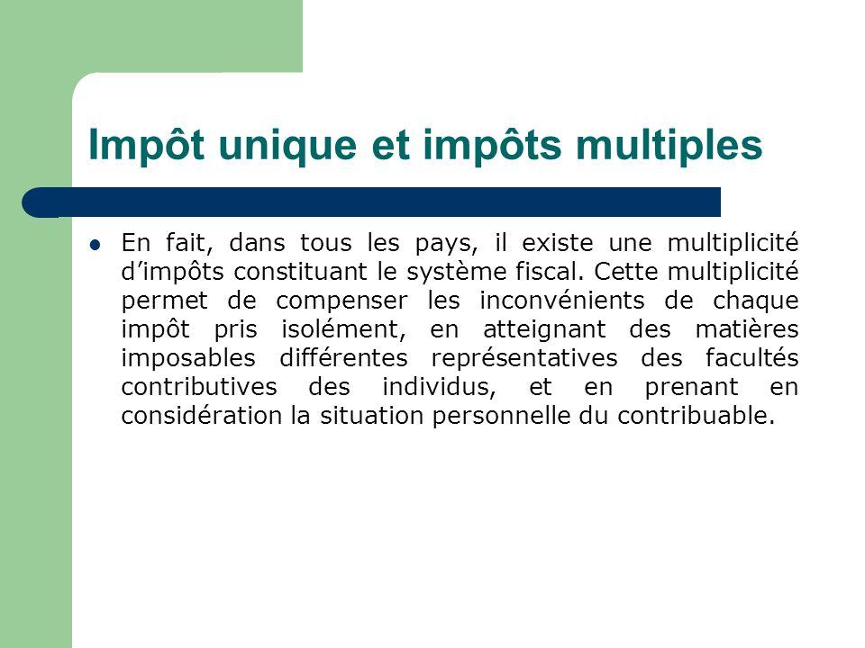 Impôt unique et impôts multiples