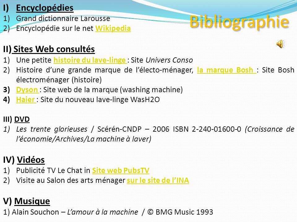 Bibliographie Encyclopédies II) Sites Web consultés IV) Vidéos