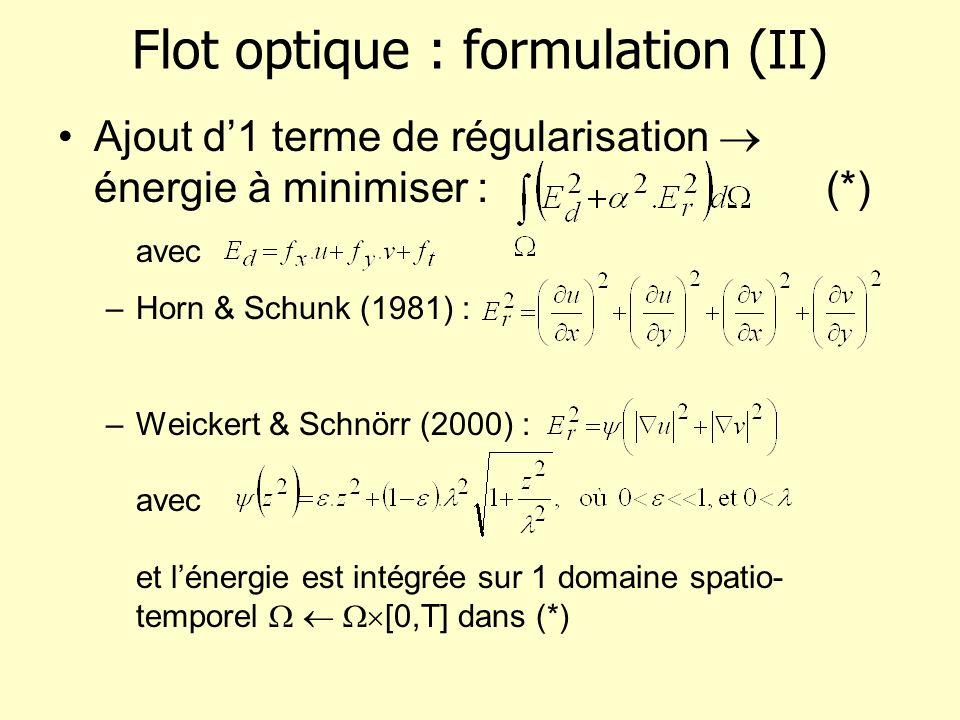 Flot optique : formulation (II)