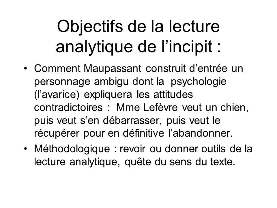 Objectifs de la lecture analytique de l'incipit :