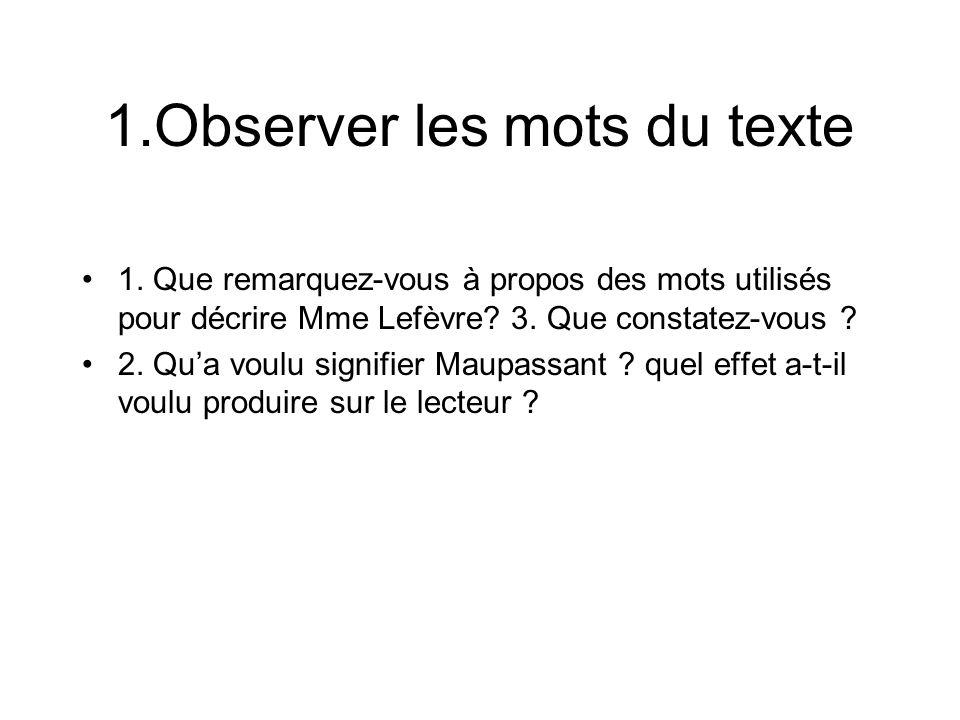 1.Observer les mots du texte