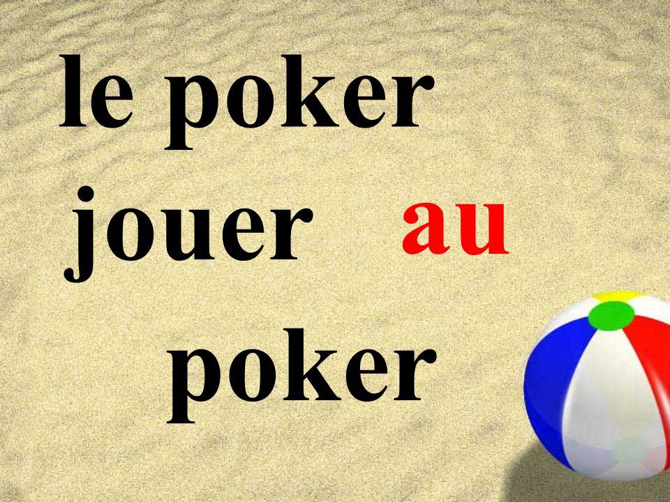 le poker au jouer poker