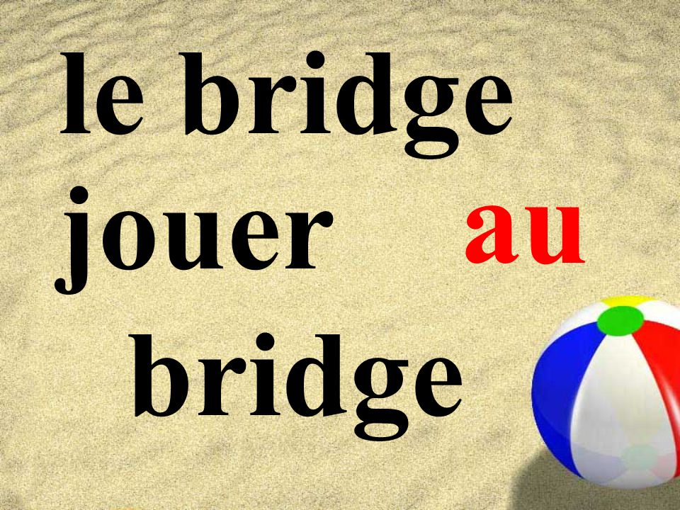le bridge au jouer bridge