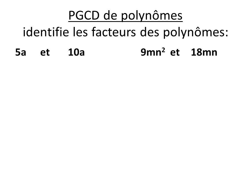 PGCD de polynômes identifie les facteurs des polynômes: