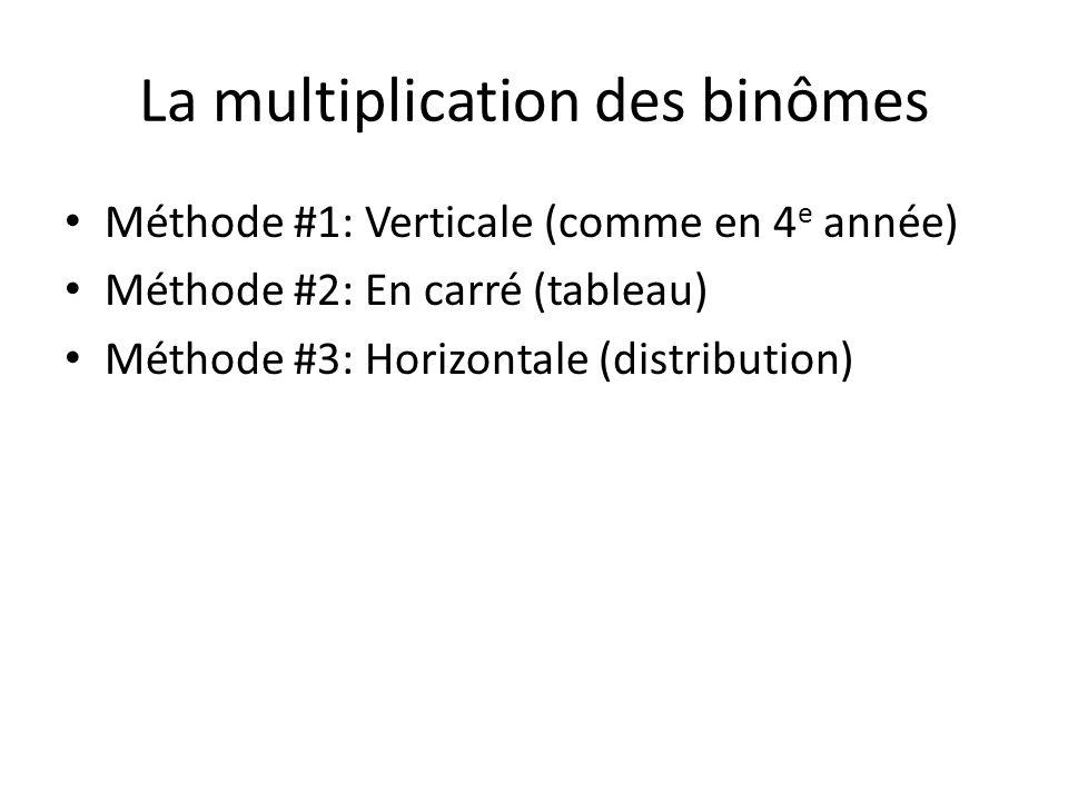 La multiplication des binômes