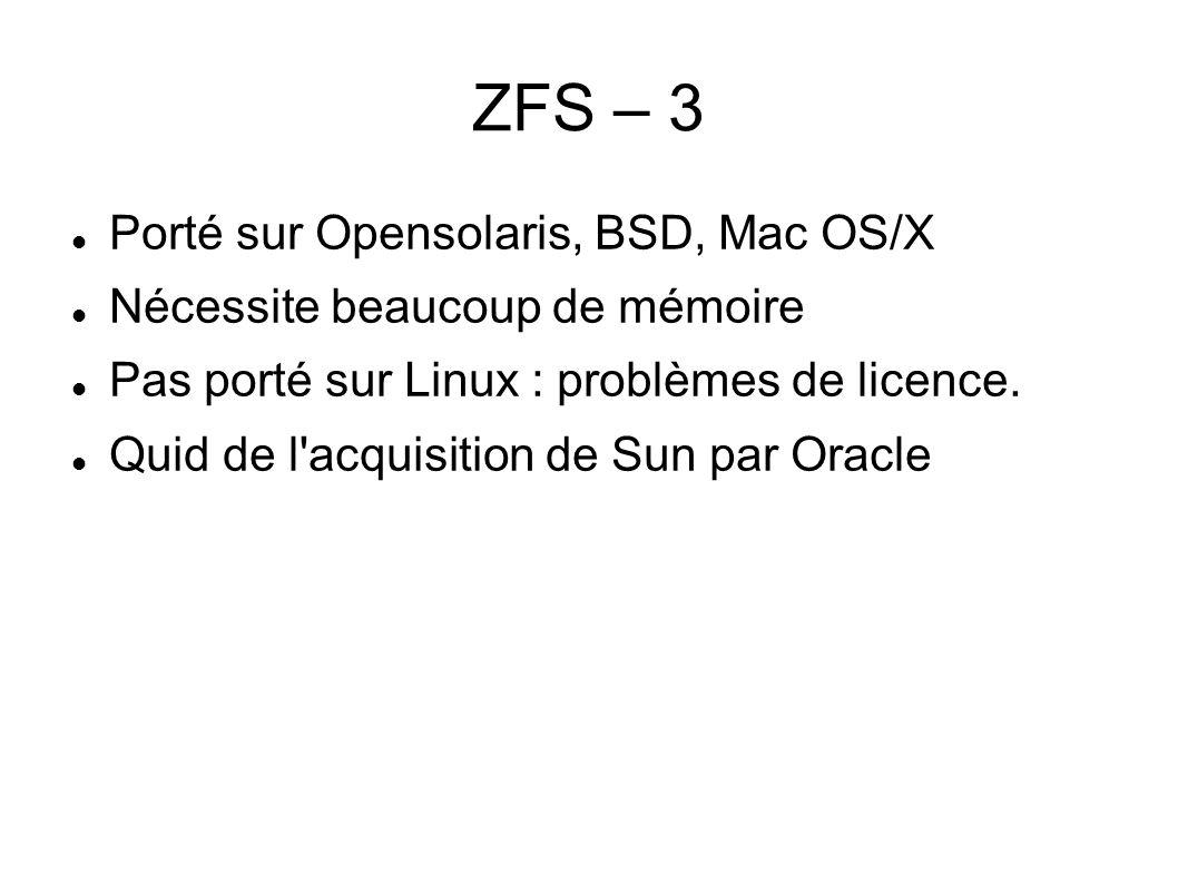 ZFS – 3 Porté sur Opensolaris, BSD, Mac OS/X