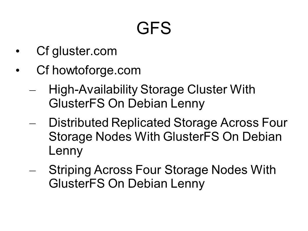 GFS Cf gluster.com Cf howtoforge.com