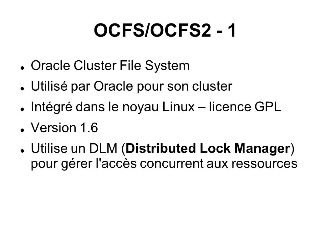OCFS/OCFS2 - 1 Oracle Cluster File System