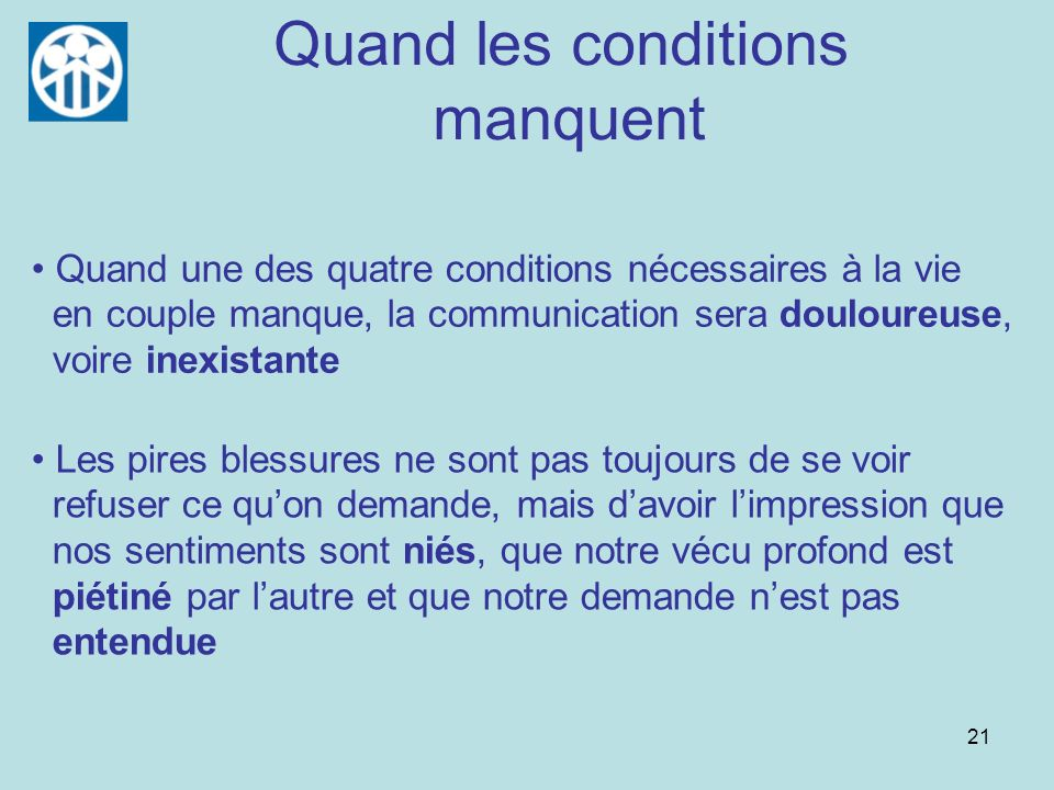 Quand les conditions manquent