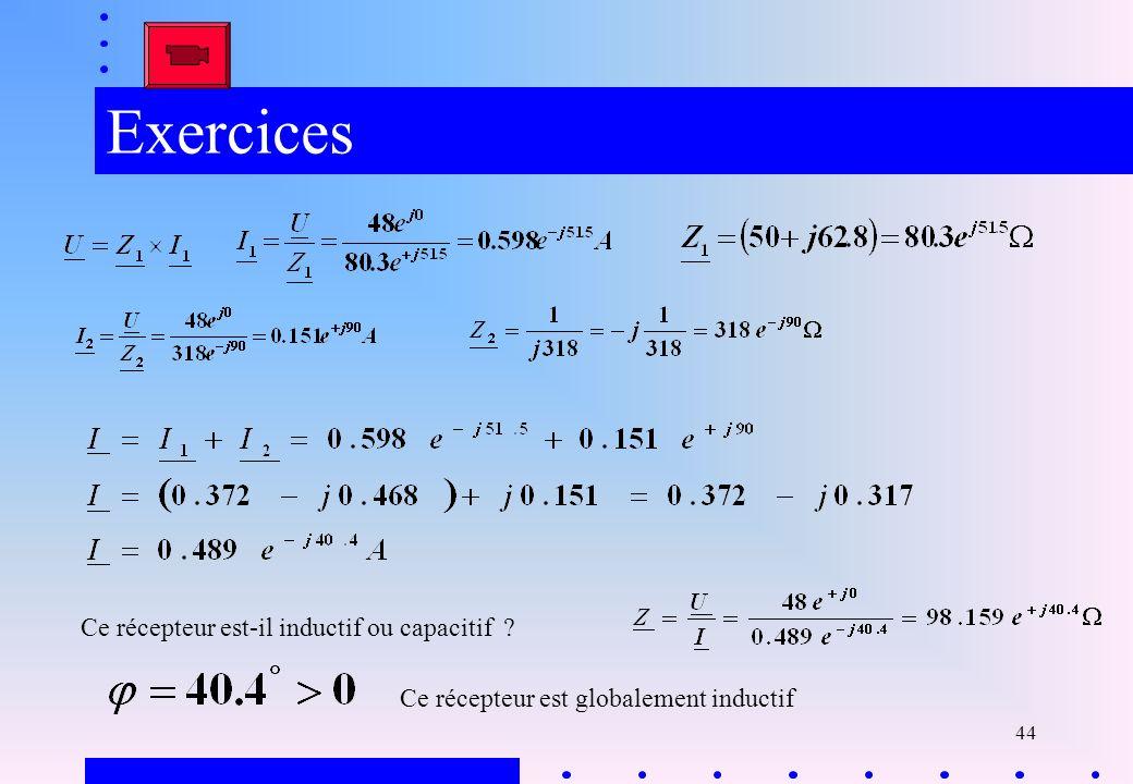 Exercices Ce récepteur est-il inductif ou capacitif