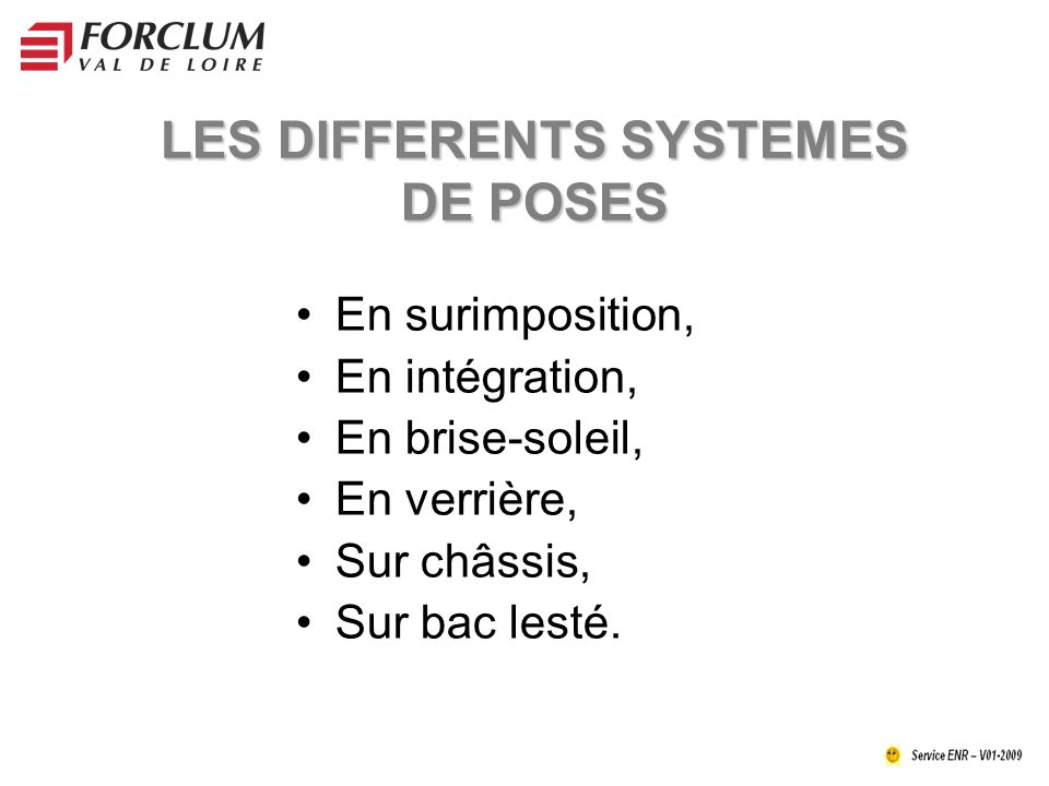 LES DIFFERENTS SYSTEMES DE POSES