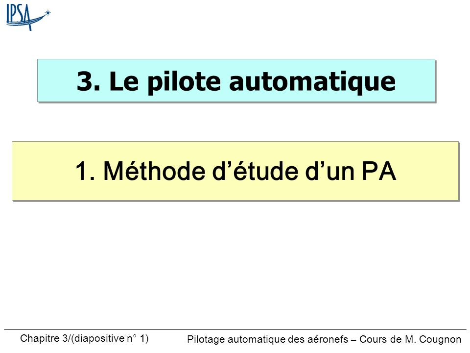 1. Méthode d'étude d'un PA
